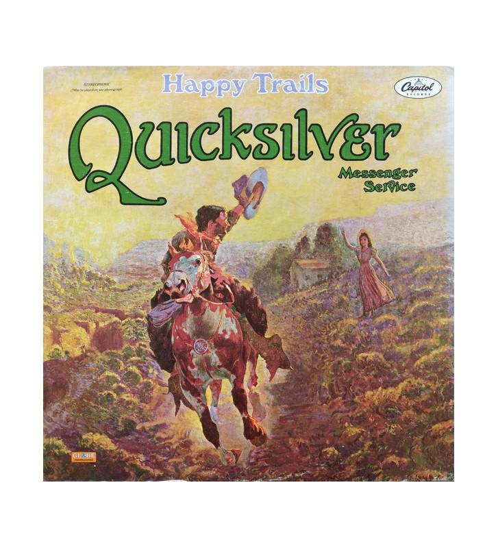 Quicksilver Messenger Service - Happy Trails (LP, Album, RP) mesvinyles.fr