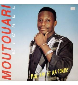 Moutouari Michel* - Mon Ami Et Ma Femme (LP) mesvinyles.fr