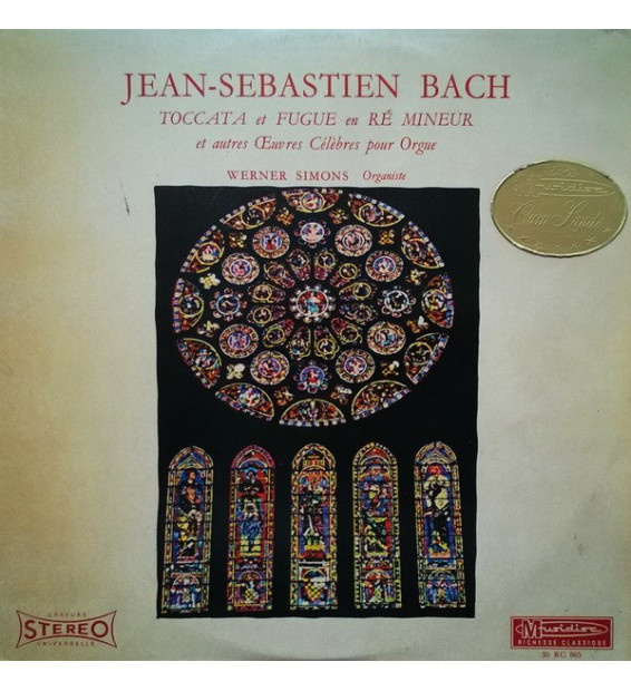 Johann Sebastian Bach - Werner Simons - Toccata Et Fugue En Ré Mineur Et Autres Oeuvres Célèbres Pour Orgue - Vinyle Occasion me