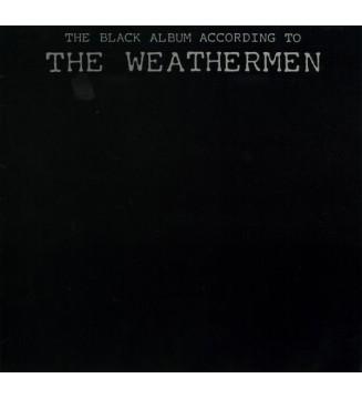 The Weathermen - The Black Album According To The Weathermen (LP, Album) mesvinyles.fr