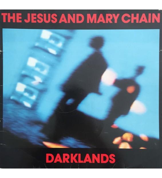 The Jesus And Mary Chain - Darklands (LP, Album) mesvinyles.fr