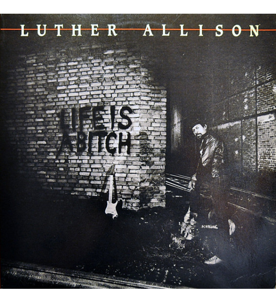 Luther Allison - Life Is A Bitch (LP) mesvinyles.fr