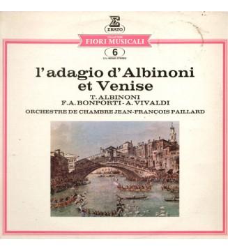 Orchestre De Chambre Jean-François Paillard, Tomaso Albinoni, Fransesco-Antonio Bonporti, Antonio Vivaldi - L'adagio D'Albinoni