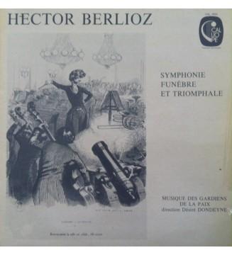 Hector Berlioz, Musique Des Gardiens De La Paix, Désiré Dondeyne - Symphonie Funèbre Et Triomphale (LP, Album) mesvinyles.fr
