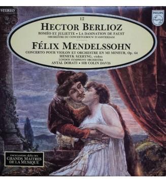 Hector Berlioz - Félix Mendelssohn*, Orchestre Du Concertgebouw D'Amsterdam* - London Symphony Orchestra*, Henryk Szeryng, Anta