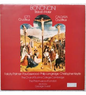 Lotti* / Bononcini* / Caldara* - Felicity Palmer • Paul Esswood • Philip Langridge • Christopher Keyte, Choir Of St. John's Col