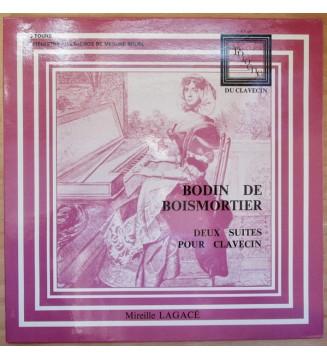 Bodin De Boismortier* / Mireille Lagacé - Deux Suites Pour Clavecin (LP) mesvinyles.fr