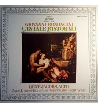 Giovanni Bononcini, René Jacobs, Sigiswald Kuijken, Lucy van Dael, Wieland Kuijken, Robert Kohnen - Cantate Pastorali (LP, Albu