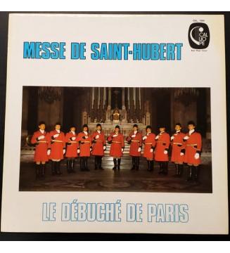Le Débuché De Paris - Messe de Saint-Hubert (LP) mesvinyles.fr