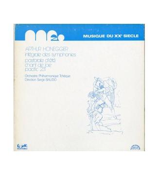 Arthur Honegger, Orchestre Philharmonique Tchèque*, Serge Baudo - Intégrale Des Symphonies – Pastorale D'Été – Chant De Joie –
