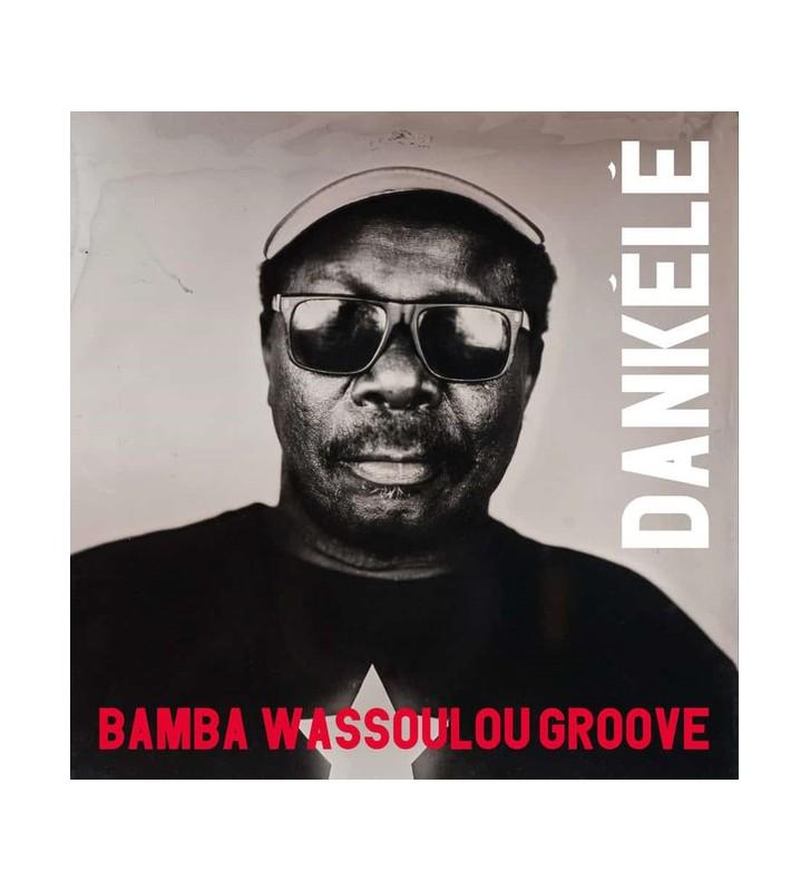 Bamba Wassoulou Groove - Dankélé (LP) BLACK FRIDAY 2019 mesvinyles.fr