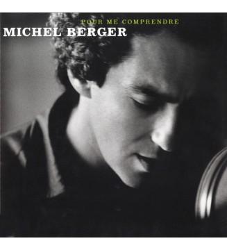 Michel Berger - Pour Me Comprendre (2xLP, Comp, RM) mesvinyles.fr