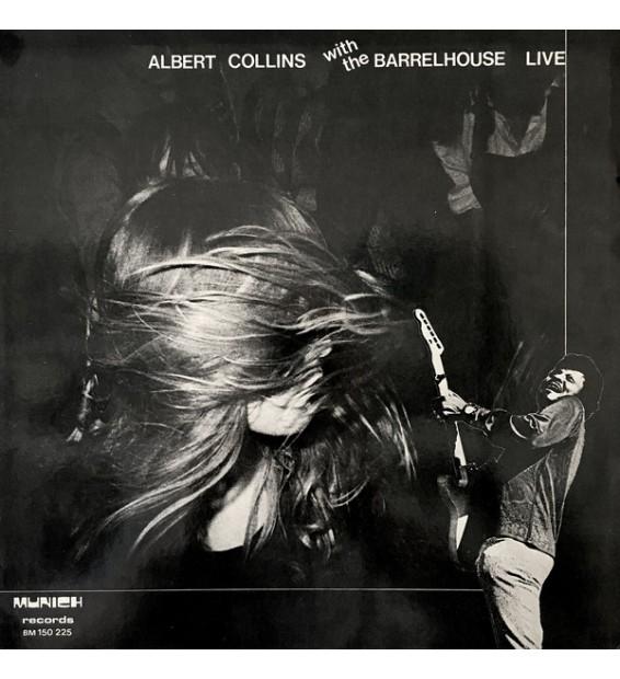 Albert Collins / Barrelhouse - Albert Collins With The Barrelhouse Live (LP, Album) mesvinyles.fr