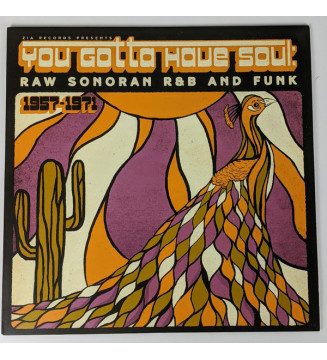 Various - You Gotta Have Soul: Raw Sonoran R&B And Funk (LP, Comp, Ltd, Ari) Disquaire Day (RSD) mesvinyles.fr