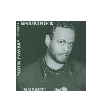 Charles Maurinier - Zouk Power  (LP, Album) mesvinyles.fr