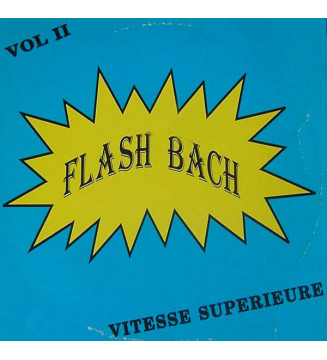 Flash Bach - Vitesse Supérieure Vol. II (LP, Album) mesvinyles.fr