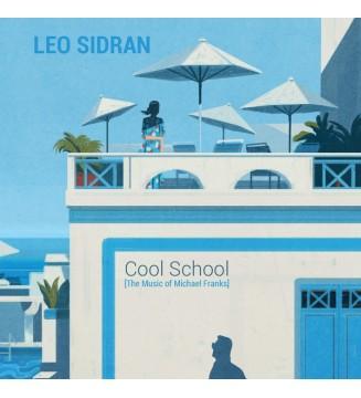Leo Sidran - Cool School [The Music of Michael Franks] (LP, Album) mesvinyles.fr