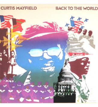Curtis Mayfield - Back To The World (LP, Album, RE) mesvinyles.fr