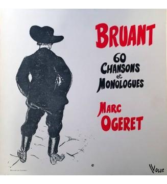 Bruant*, Marc Ogeret - 60 Chansons Et Monologues  (4xLP) mesvinyles.fr