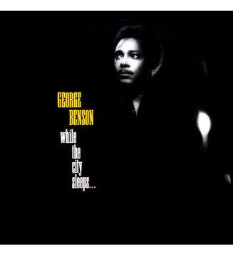 George Benson - While The City Sleeps... (LP, Album) mesvinyles.fr