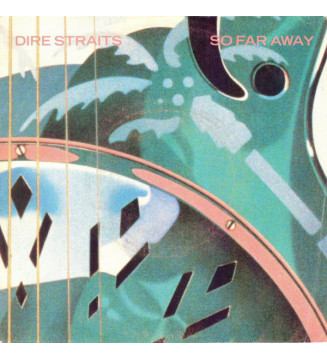 Dire Straits - So Far Away...
