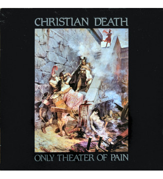 Christian Death - Only Theater Of Pain (LP, Album) mesvinyles.fr