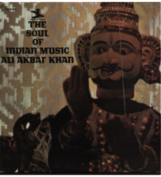 Ali Akbar Khan - The Soul Of Indian Music (LP, Album, Mono) mesvinyles.fr
