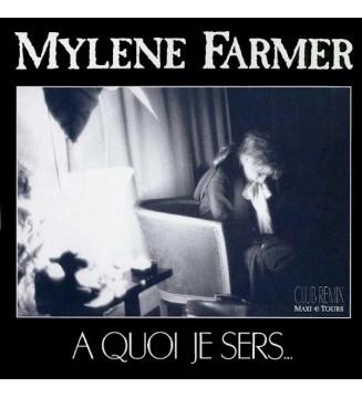 "Mylene Farmer* - A Quoi Je Sers... (Club Remix) (12"", Maxi) mesvinyles.fr"