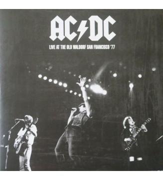 AC/DC - Old Waldorf San Francisco '77 (LP, Album, Unofficial) mesvinyles.fr