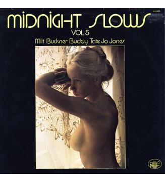 Milt Buckner, Buddy Tate, Jo Jones - Midnight Slows Vol 5 (LP) mesvinyles.fr