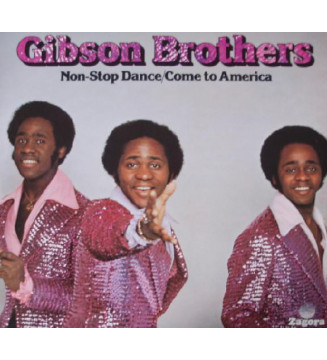 Gibson Brothers - Non-Stop Dance / Come To America (LP, Album) mesvinyles.fr