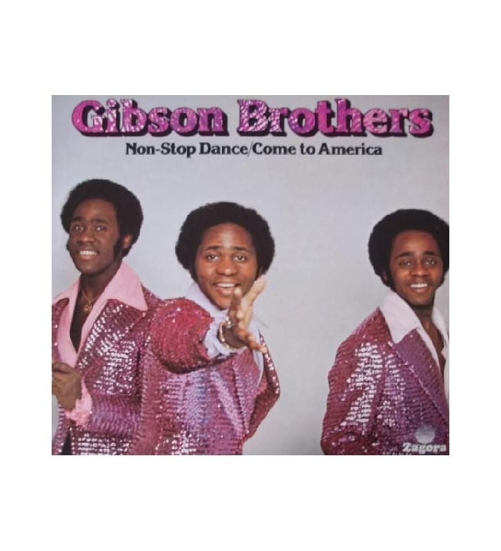 Gibson Brothers - Non-Stop Dance / Come To America (LP, Album) mesvinyles.fr