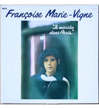 Françoise Marie-Vigne - Je Marche Dans Paris... (LP) mesvinyles.fr