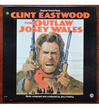 Jerry Fielding - The Outlaw Josey Wales (Original Sound Track) (LP, Album) mesvinyles.fr