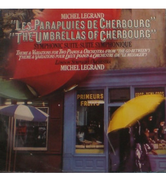 Michel Legrand, London Symphony Orchestra* - The Umbrellas Of Cherbourg / Theme & Variations For Two Pianos & Orchestra (From T