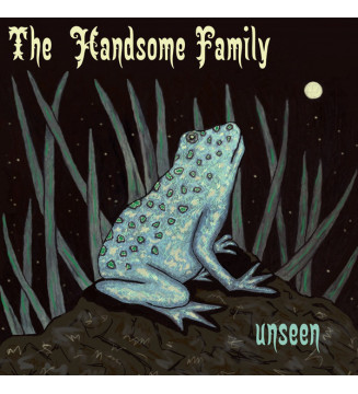 The Handsome Family - Unseen (LP, Ltd, cle + CD, Comp) mesvinyles.fr