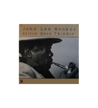 John Lee Hooker - Sittin' Here Thinkin' (LP, Album) mesvinyles.fr