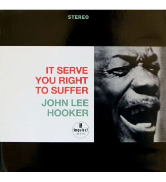 John Lee Hooker - It Serve You Right To Suffer (LP, Album, RE, RM, 180) mesvinyles.fr