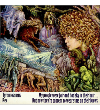 Tyrannosaurus Rex - My People Were Fair And Had Sky In Their Hair... But Now They're Content To Wear Stars On Their Brows (LP,