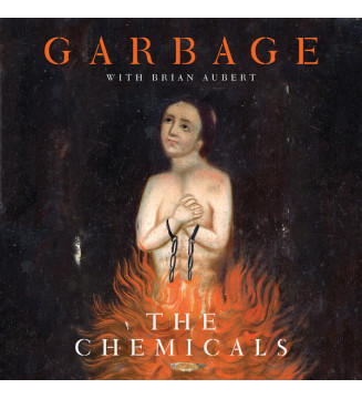 "Garbage With Brian Aubert - The Chemicals (10"", Ora) Disquaire Day (RSD) mesvinyles.fr"