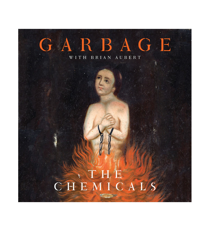 """Garbage With Brian Aubert - The Chemicals (10"""", Ora) Disquaire Day (RSD) mesvinyles.fr"""