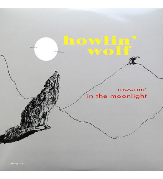 Howlin' Wolf - Moanin' In The Moonlight (LP, Album, RE, 180) mesvinyles.fr
