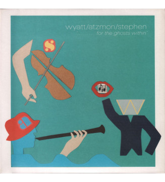 Wyatt* / Atzmon* / Stephen* - '..........For The Ghosts Within' (LP, Album + LP, S/Sided, Album) mesvinyles.fr