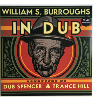 William S. Burroughs Conducted By Dub Spencer & Trance Hill - William S. Burroughs In Dub (LP, Ltd, Num + CD, Album, Ltd, Num) m
