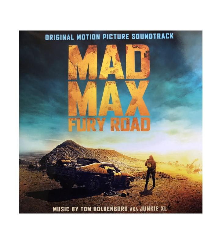 Tom Holkenborg AKA Junkie XL - Mad Max: Fury Road (Original Motion Picture Soundtrack) (2xLP, Album, 180) mesvinyles.fr