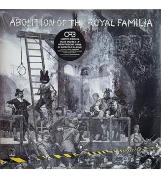Orb* - Abolition Of The Royal Familia (2xLP, Album, Ltd, Blu) BLACK FRIDAY 2019 mesvinyles.fr