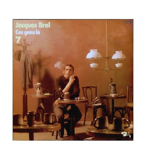 Jacques Brel - 7 - Ces Gens Là (LP, Album, RE, Gat) mesvinyles.fr