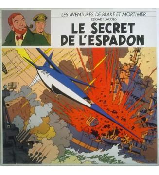 Edgar P. Jacobs - Les Aventures De Blake Et Mortimer - Le Secret De L'Espadon (LP, Album, Mono, Ltd, RP) mesvinyles.fr