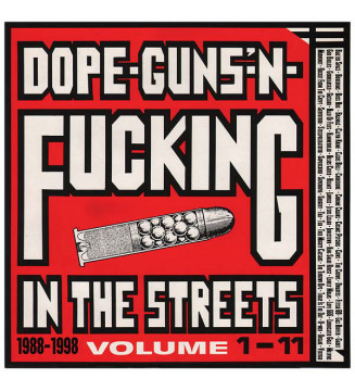 Various - Dope-Guns-'N-Fucking In The Streets (Volume 1-11 • 1988-1998) (LP, Whi + LP, Red + LP + Comp, RE) mesvinyles.fr