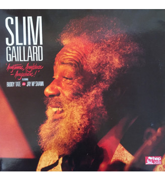 Slim Gaillard Featuring...